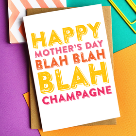 Happy Mothers day blah champagne card