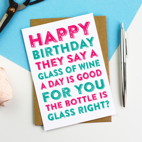 Happy Birthday A Glass of Wine Card
