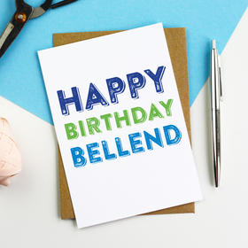 Happy Birthday Bellend Card