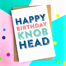 Funny knob head birthday card