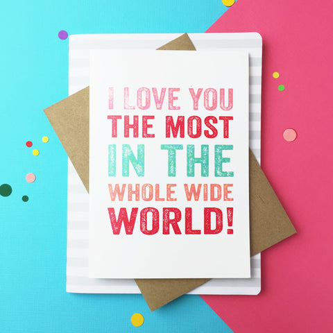 I Love you most card