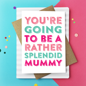 Rather splendid mummy card