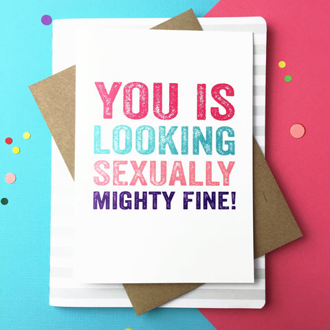 Sexually mighty fine greetings card