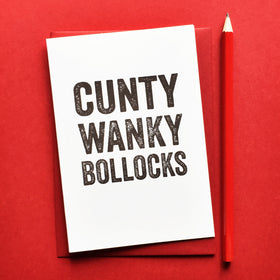 Cunty wanky bollocks cheeky card