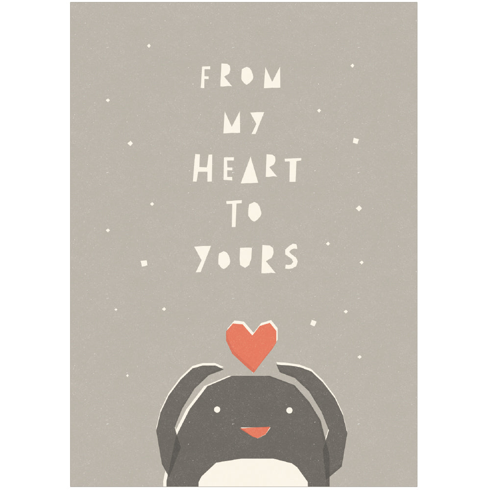 FROM MY HEART TO YOURS - Greeting Card - Freya Art & Design