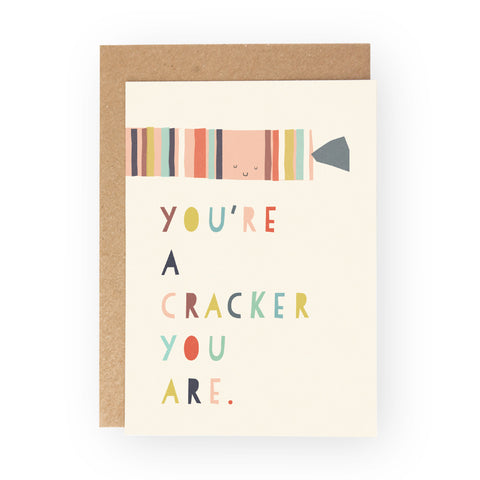 YOU'RE A CRACKER YOU ARE  - Greeting Card Pack
