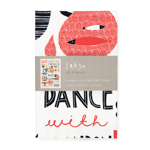 EAT, DRINK, DANCE SING! (red) - Tea Towel