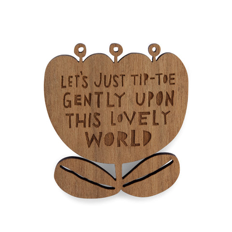 THIS LOVELY WORLD - Brooch