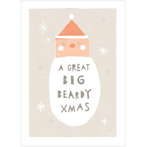 A GREAT BIG BEARDY XMAS - Greeting Card - Freya Art & Design