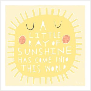 A LITTLE RAY OF SUNSHINE - Greeting Card - Freya Art & Design