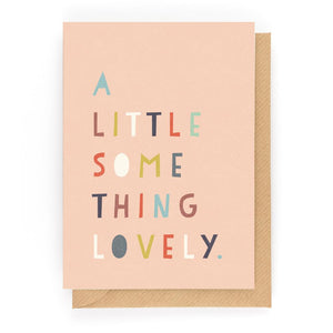 A LITTLE SOMETHING LOVELY - Mini Gift Card - Freya Art & Design