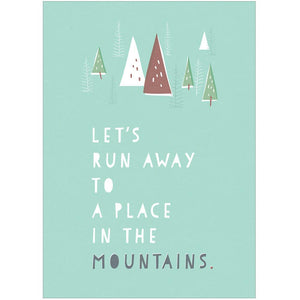 A PLACE IN THE MOUNTAINS - Greeting Card - Freya Art & Design