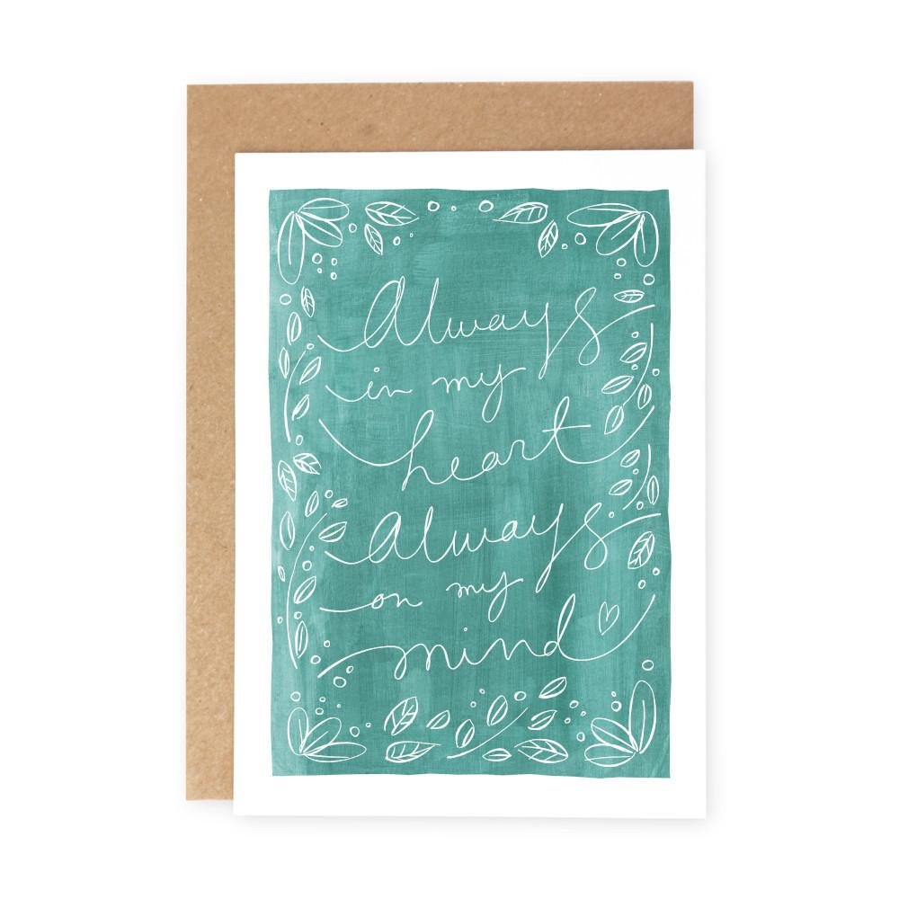 ALWAYS IN MY HEART - Greeting Card - Freya Art & Design