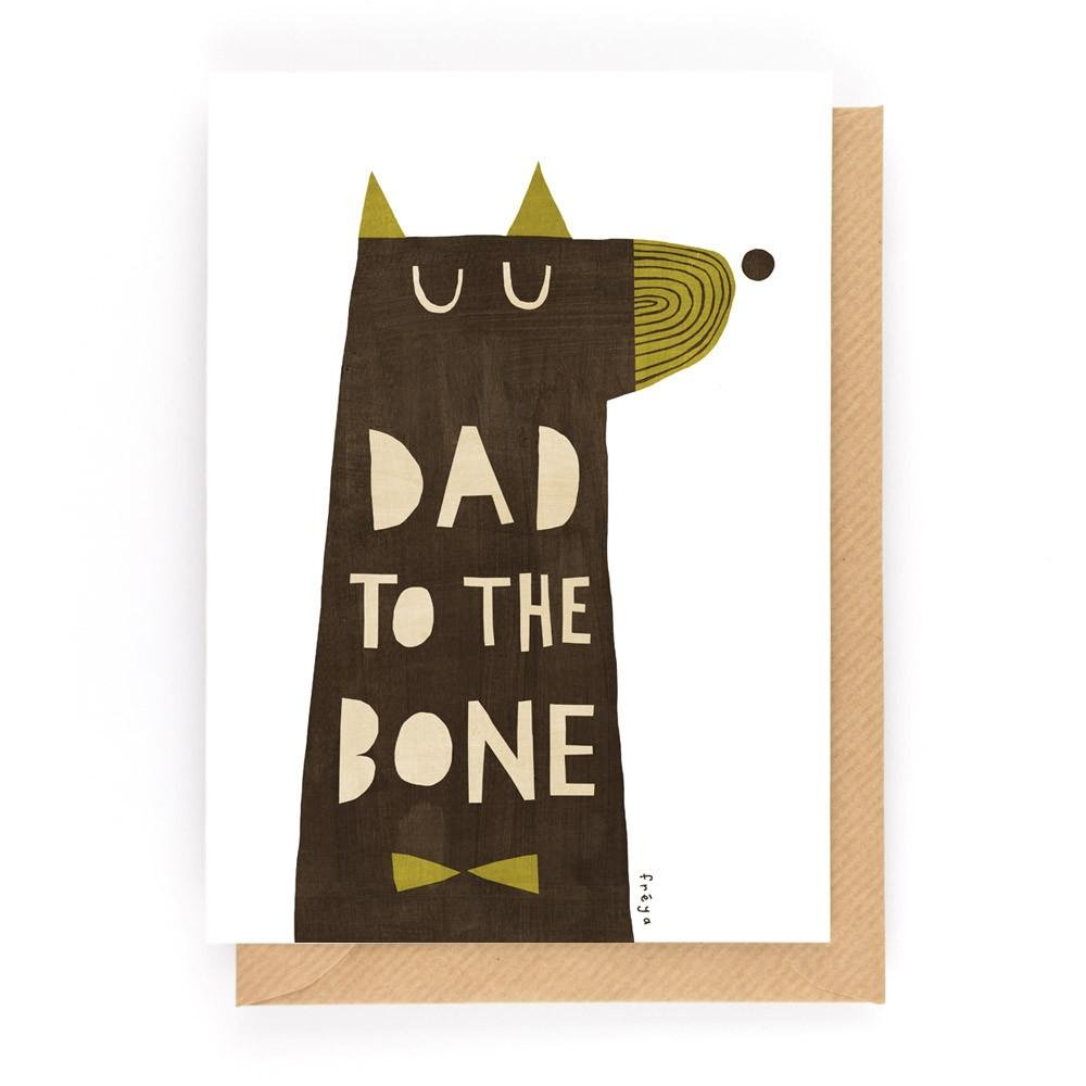 DAD TO THE BONE - Greeting Card - Freya Art & Design
