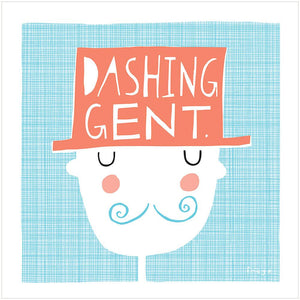 DASHING GENT - Greeting Card - Freya Art & Design
