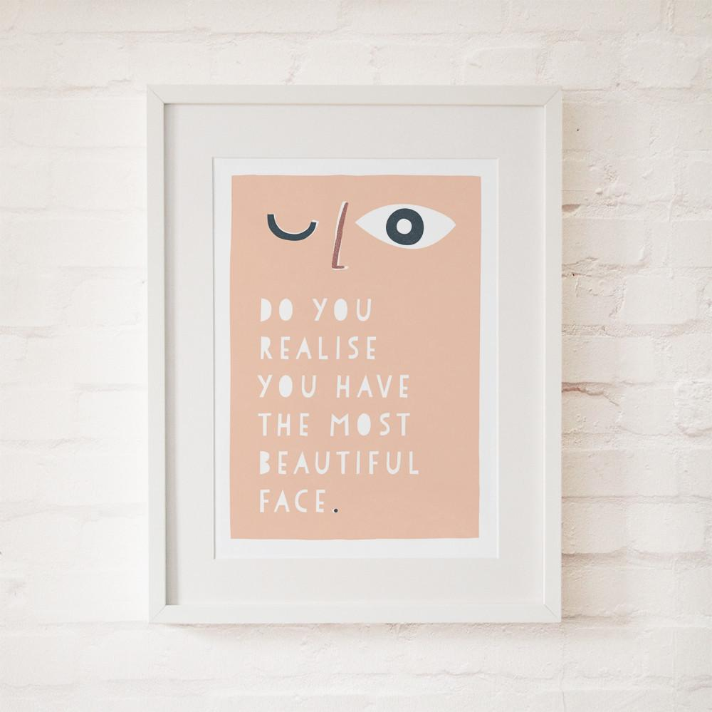 DO YOU REALISE - Fine Art Print - Freya Art & Design