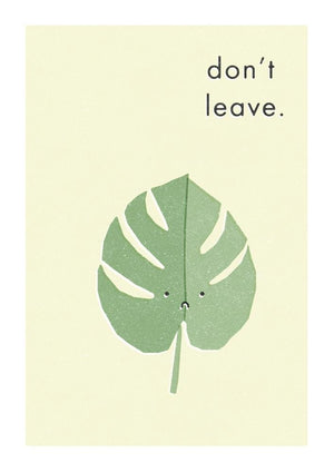 DON'T LEAVE - Greeting Card - Freya Art & Design
