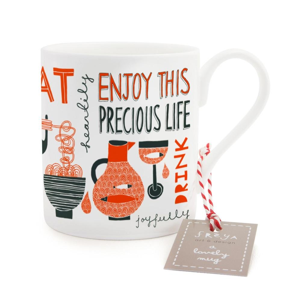 ENJOY YOUR PRECIOUS LIFE - Mug - Freya Art & Design