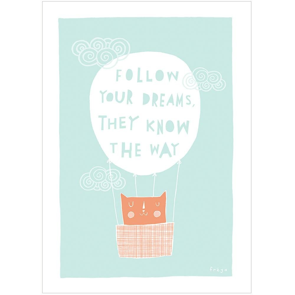 FOLLOW YOUR DREAMS - Greeting Card - Freya Art & Design