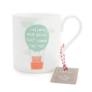 FOLLOW YOUR DREAMS - Mug - Freya Art & Design