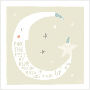 FOR THE REST OF OUR WAKING DAYS - Greeting Card - Freya Art & Design