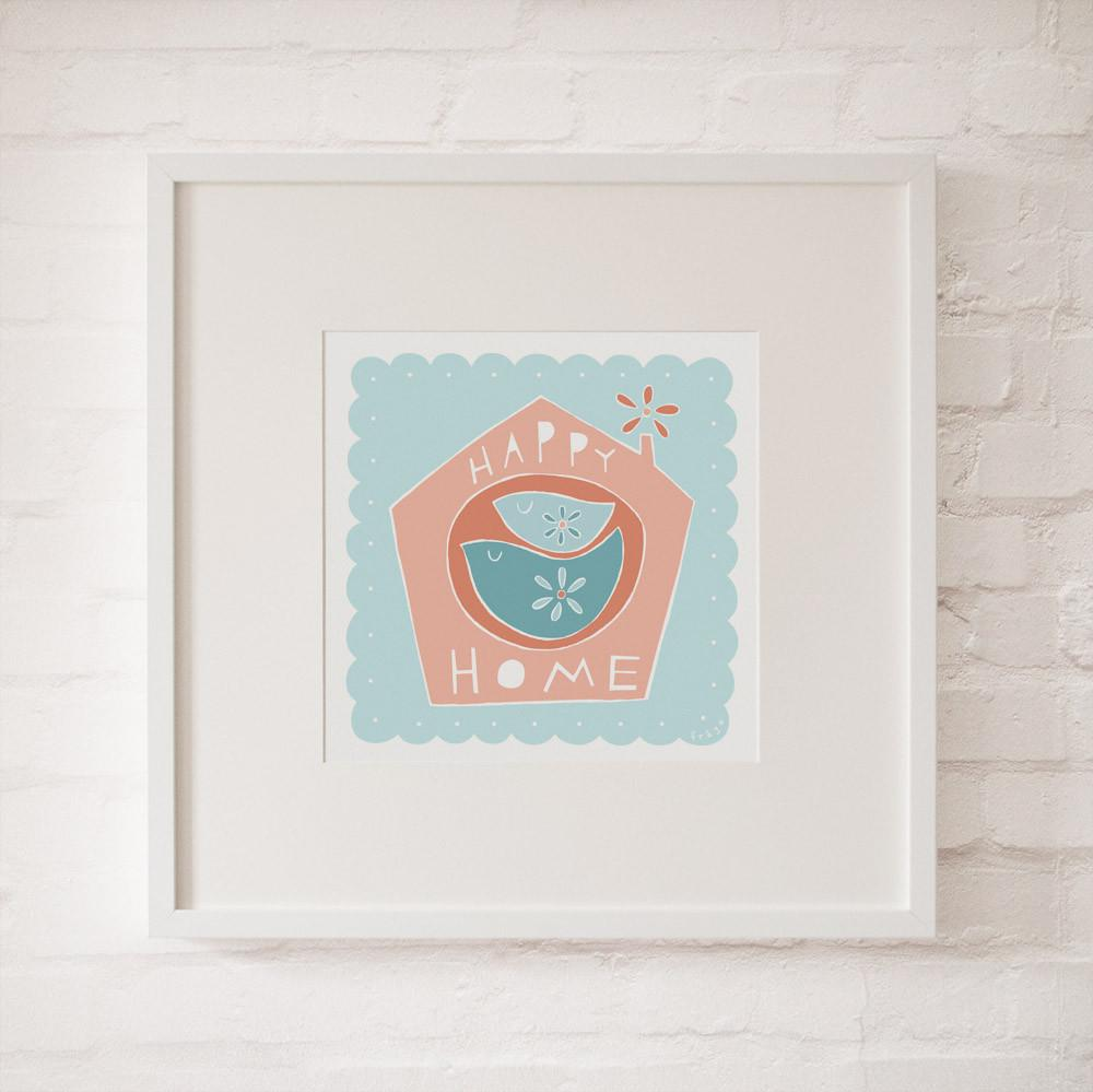 HAPPY HOME - Fine Art Print - Freya Art & Design