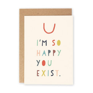 HAPPY YOU EXIST - Greeting Card - Freya Art & Design