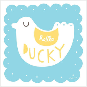 HELLO DUCKY - Greeting Card - Freya Art & Design