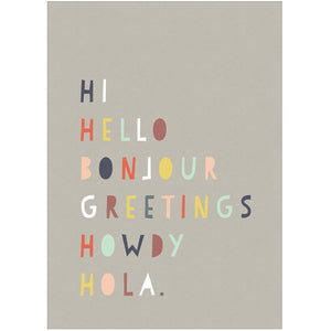 HI HELLO BONJOUR - Greeting Card - Freya Art & Design