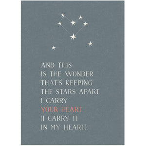 I CARRY YOUR HEART - Greeting Card - Freya Art & Design