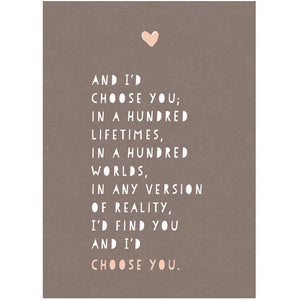 I'D CHOOSE YOU - Greeting Card - Freya Art & Design