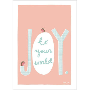 JOY TO YOUR WORLD - Mini Gift Card - Freya Art & Design