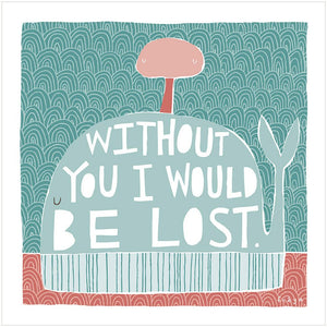 LOST - Greeting Card - Freya Art & Design
