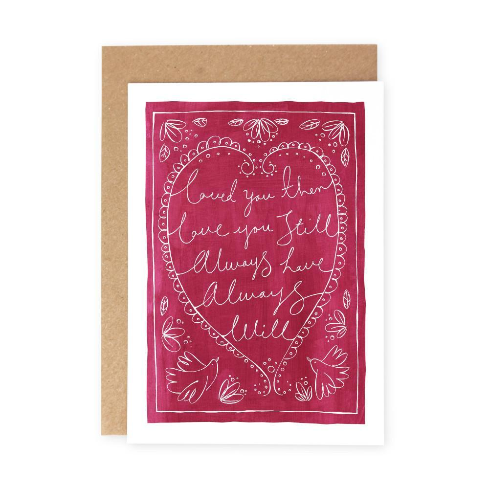 LOVED YOU THEN - Greeting Card - Freya Art & Design