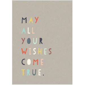 MAY ALL YOUR WISHES COME TRUE - Greeting Card - Freya Art & Design