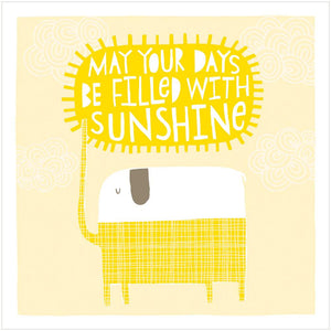 MAY YOUR DAYS BE FILLED WITH SUNSHINE - Greeting Card - Freya Art & Design