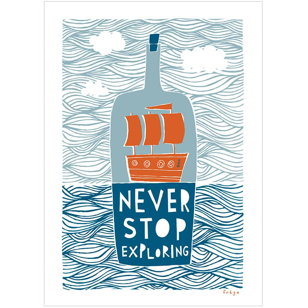 NEVER STOP EXPLORING - Greeting Card - Freya Art & Design