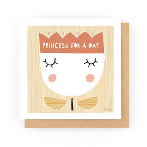 PRINCESS FOR A DAY - Greeting Card - Freya Art & Design
