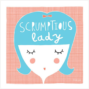 SCRUMPTIOUS LADY - Greeting Card - Freya Art & Design