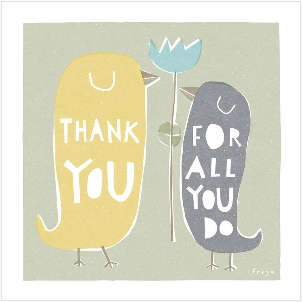 THANK YOU FOR ALL YOU DO - Greeting Card - Freya Art & Design