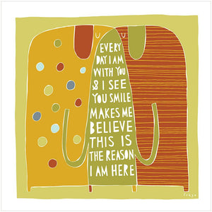THE REASON I AM HERE - Fine Art Print - Freya Art & Design