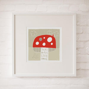 THERE'S NO PLACE LIKE HOME - Fine Art Print - Freya Art & Design