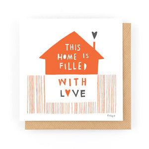 THIS HOME IS FILLED WITH LOVE - Greeting Card - Freya Art & Design