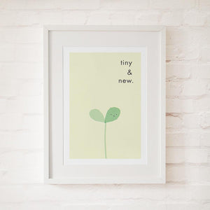 TINY & NEW - Fine Art Print - Freya Art & Design