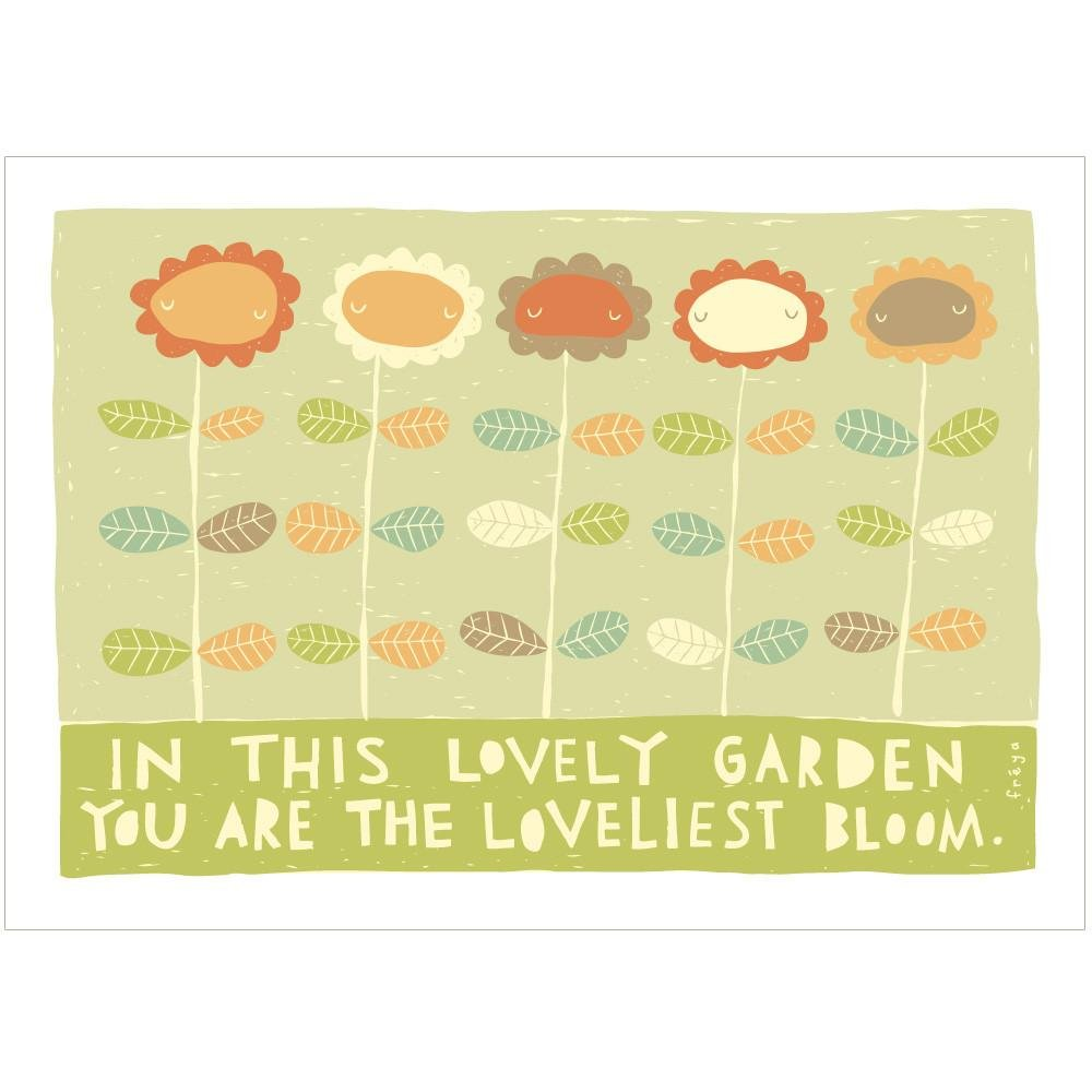 YOU ARE THE LOVELIEST BLOOM - Greeting Card - Freya Art & Design