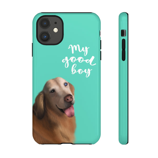 Custom • Phone Case • My Good Pup