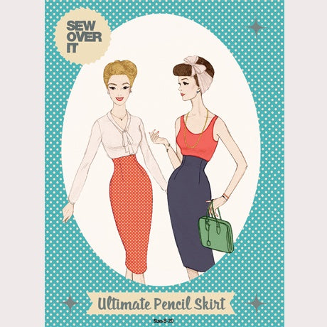 Ultimate Pencil Skirt Pattern by Sew Over It