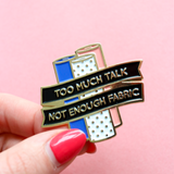 Not Enough Fabric Pin by Crafty Pinup