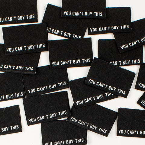"""You can't buy this"" Woven labels by Kylie and the Machine"