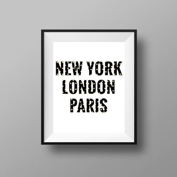 New York, London and Paris.